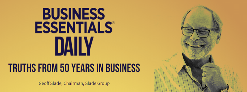 Truths From 50 Years In Business